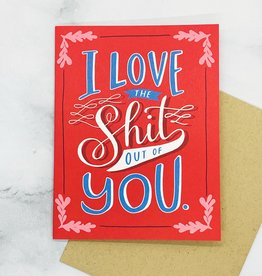 emily mcdowell Love the Shit Out of You Card (red)