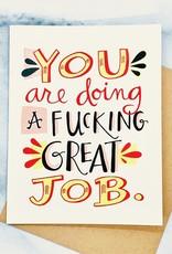 emily mcdowell Fucking Great Job Card