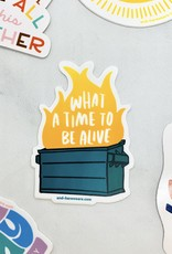 Here We Are Dumpster Fire Sticker
