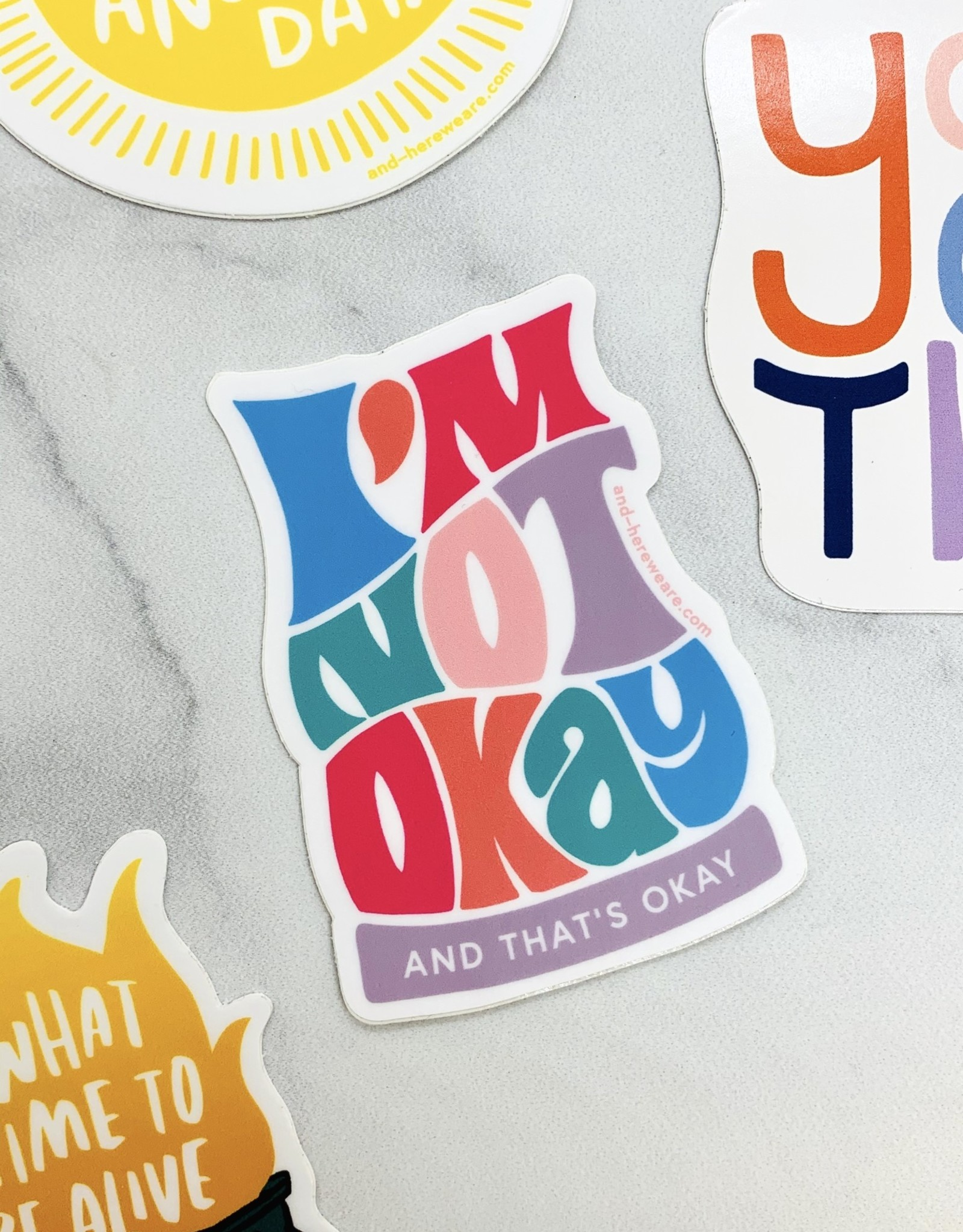 Here We Are Not Okay Sticker