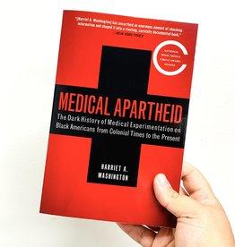 RANDOM HOUSE Medical Apartheid