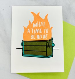 Here We Are Dumpster Fire Greeting Card
