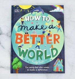 RANDOMHOUSE How to Make a Better World