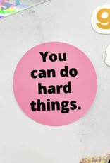 SUNDAY AFTERNOON HOUSEWIFE You Can Do Hard Things Sticker