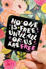 ash + Chess No One Is Free Sticker