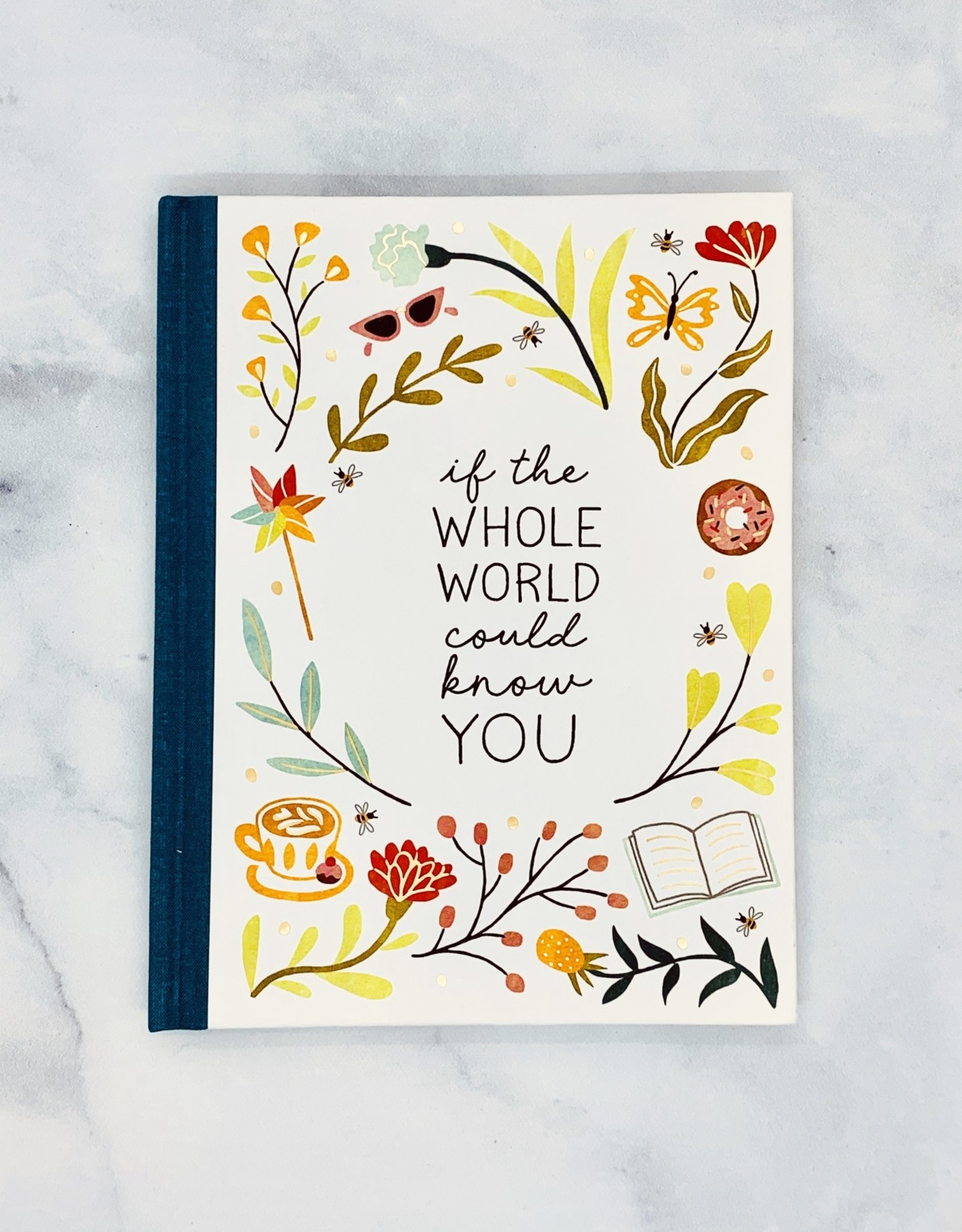 Compendium If the Whole World Could Know You Gift Book