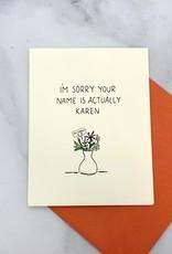 Pop + Paper Karen Card