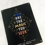 You are the Magic You Seek. A Journal for Looking Within.