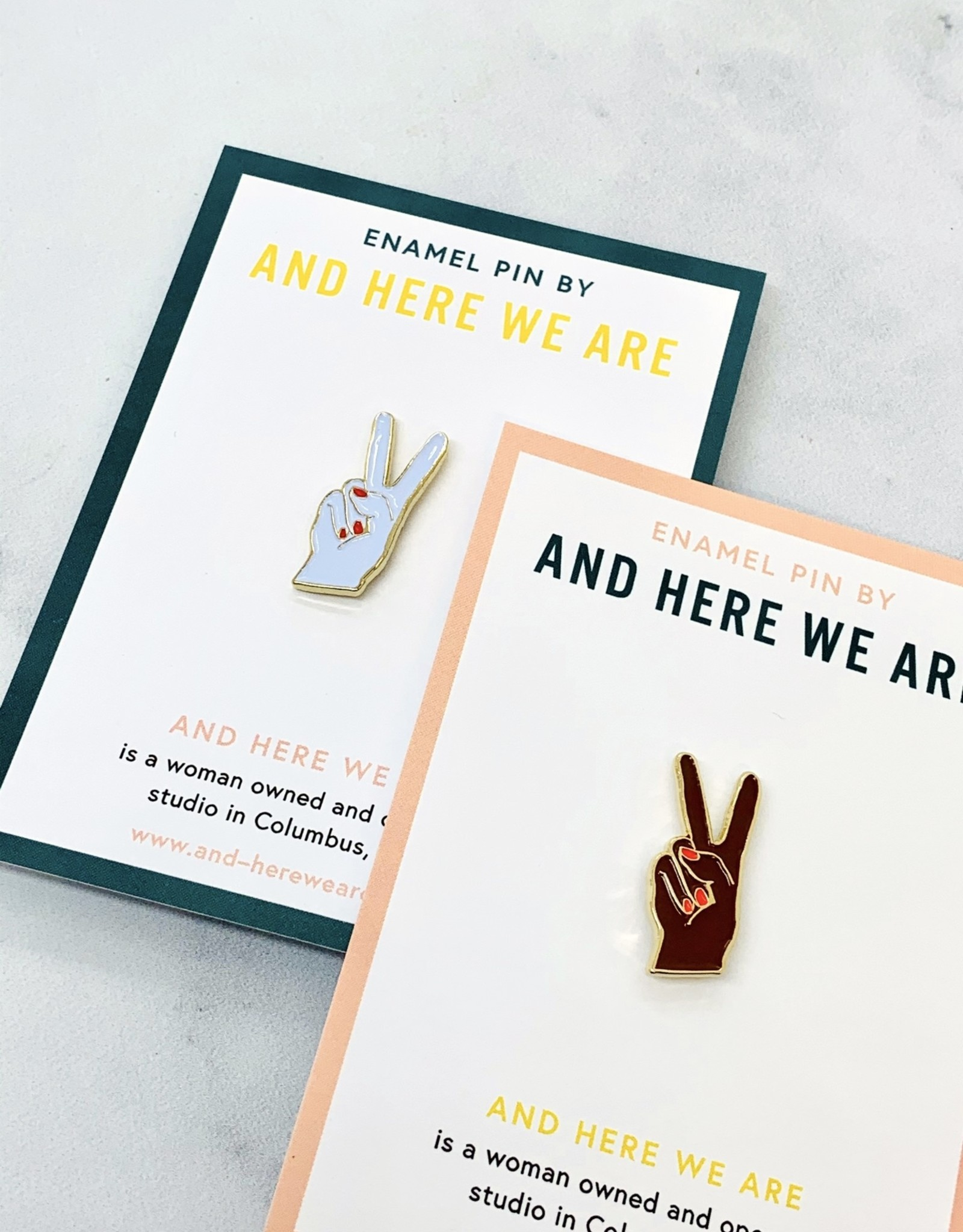 Here We Are Peace Hand Enamel Pins