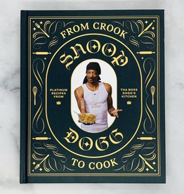 From Crook to Cook Platinum Recipes from Tha Boss Dogg's Kitchen