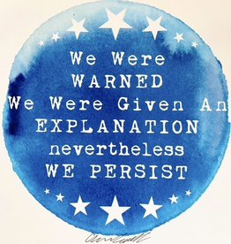 We Persist Print With Watercolor by Asher Schwank