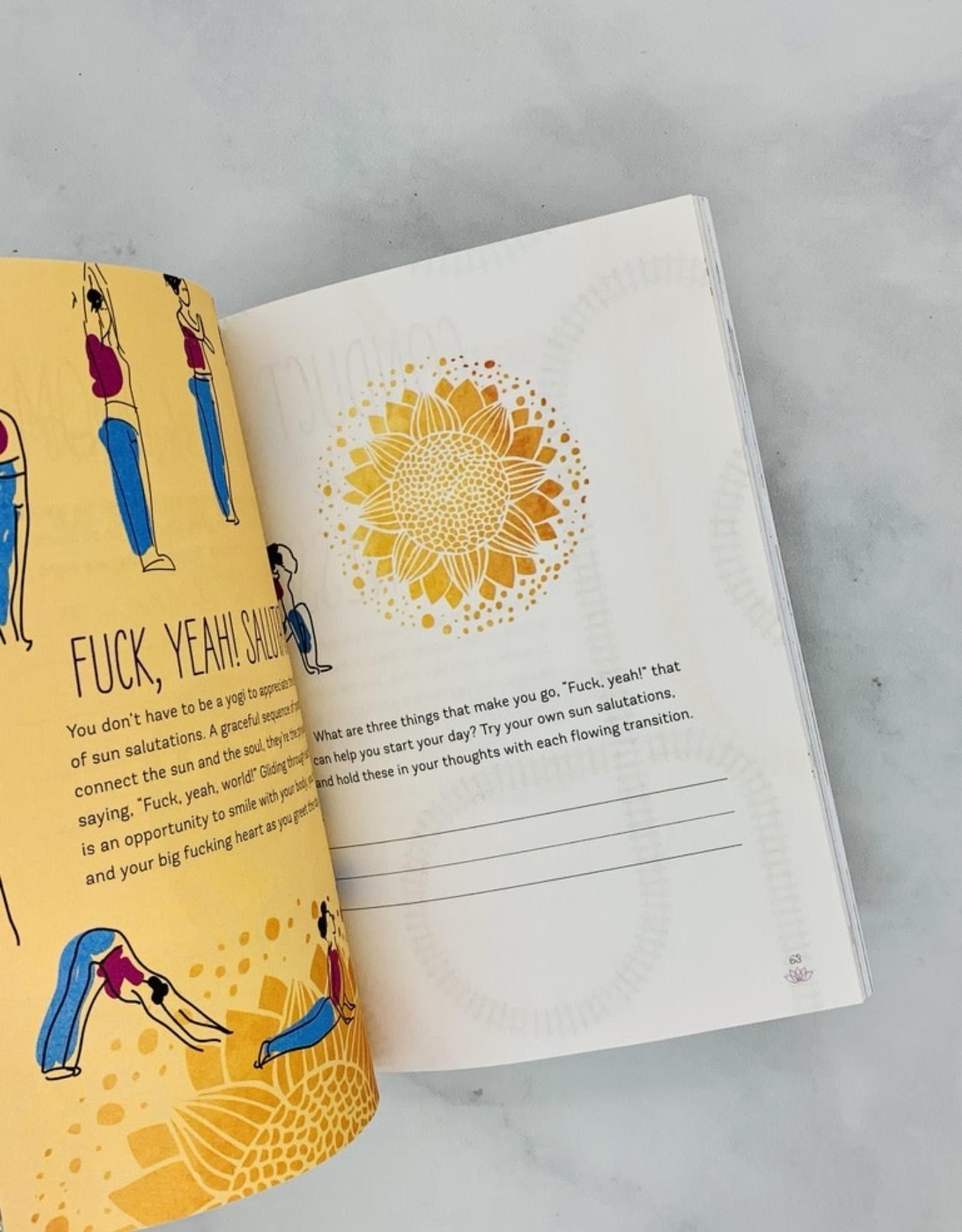 Zen as F*ck A Journal for Not Giving a F*uck