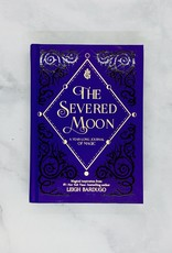 The Severed Moon A Year-Long Journal of Magic
