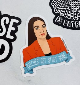 Citizen Ruth AOC Bitches Get Stuff Done Sticker