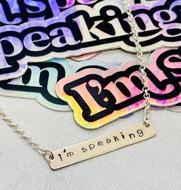 "EVANKNOX Locally handmade ""I'm Speaking"" Silver Necklace by Evan Knox"