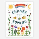 "Change is Coming 8.5""x11"" Print"