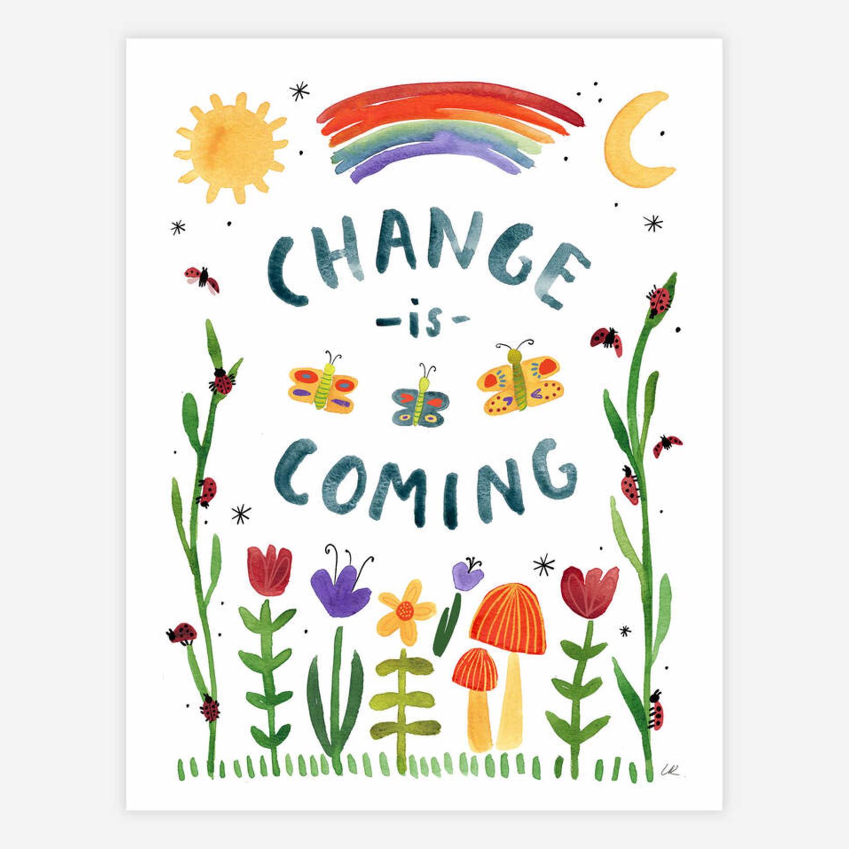 "Change is Coming 8.5""x11"" Print"