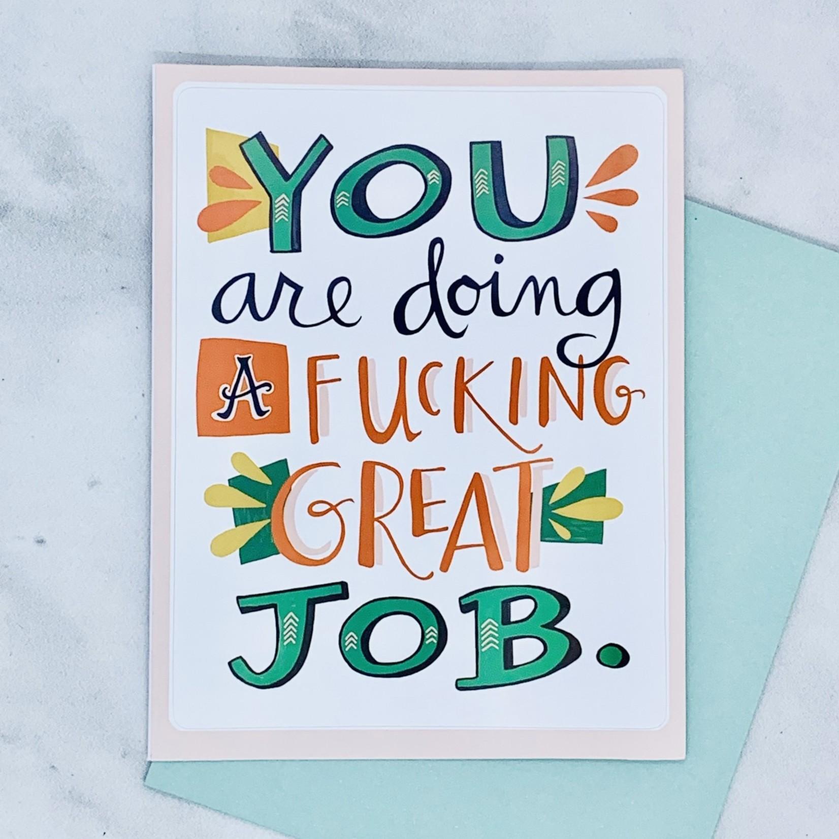 Fucking Great Job Sticker Card