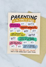 Parenting in the Time of Covid Card