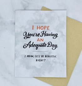 emily mcdowell Adequate Day Card