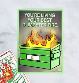 You're Living Your Best Dumpster Fire Card