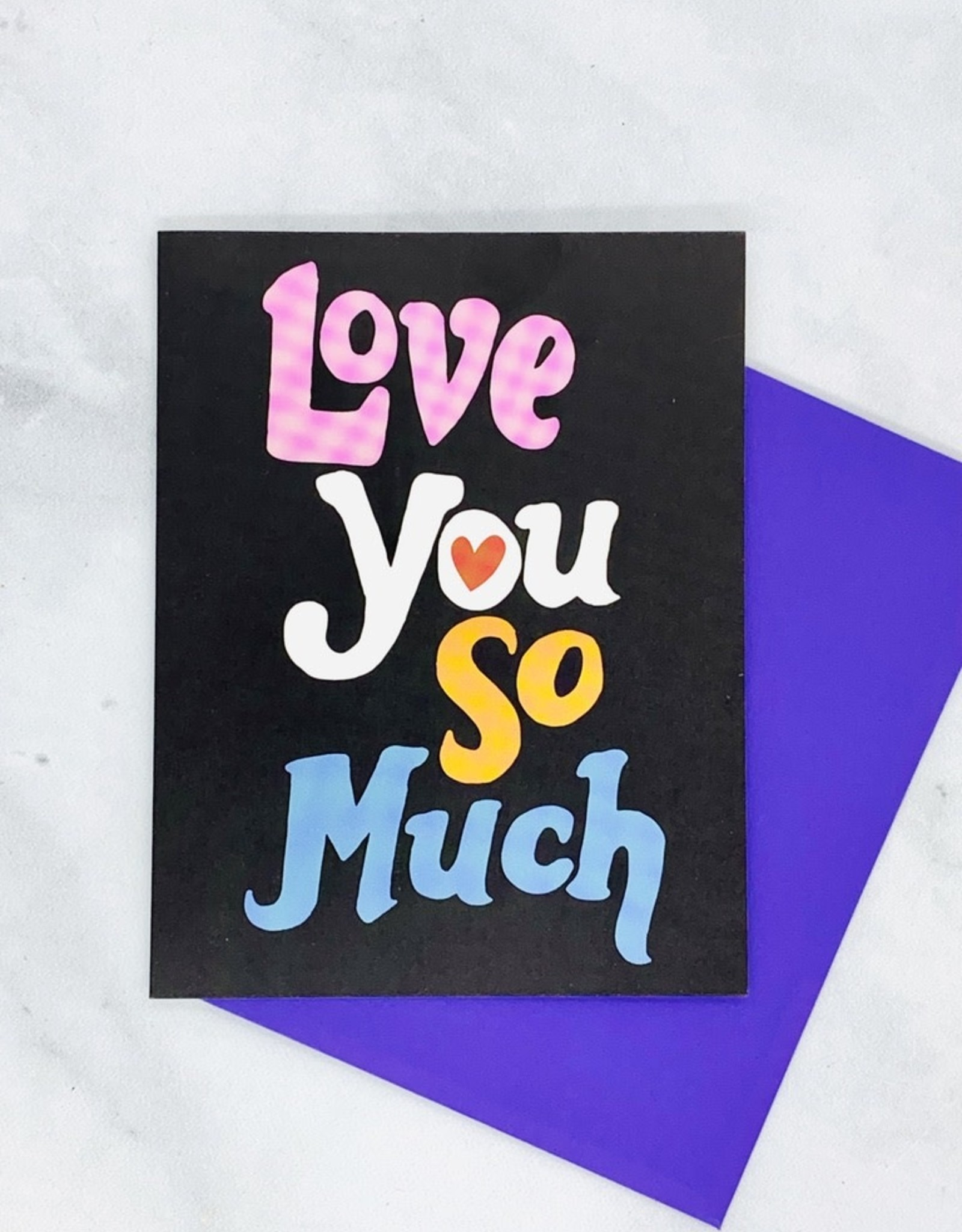 Love You So Much Card