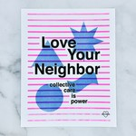 Love Your Neighbor 8x10 Print