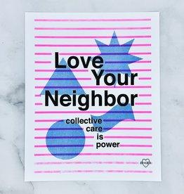 Love Your Neighbor 8x10 Print