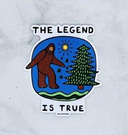 The Legend is True Sticker