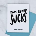 Craft Boner Tom Brady Sucks Birthday Card