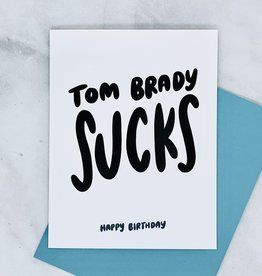 Craft Boner Tom Brady Sucks Birthday Card