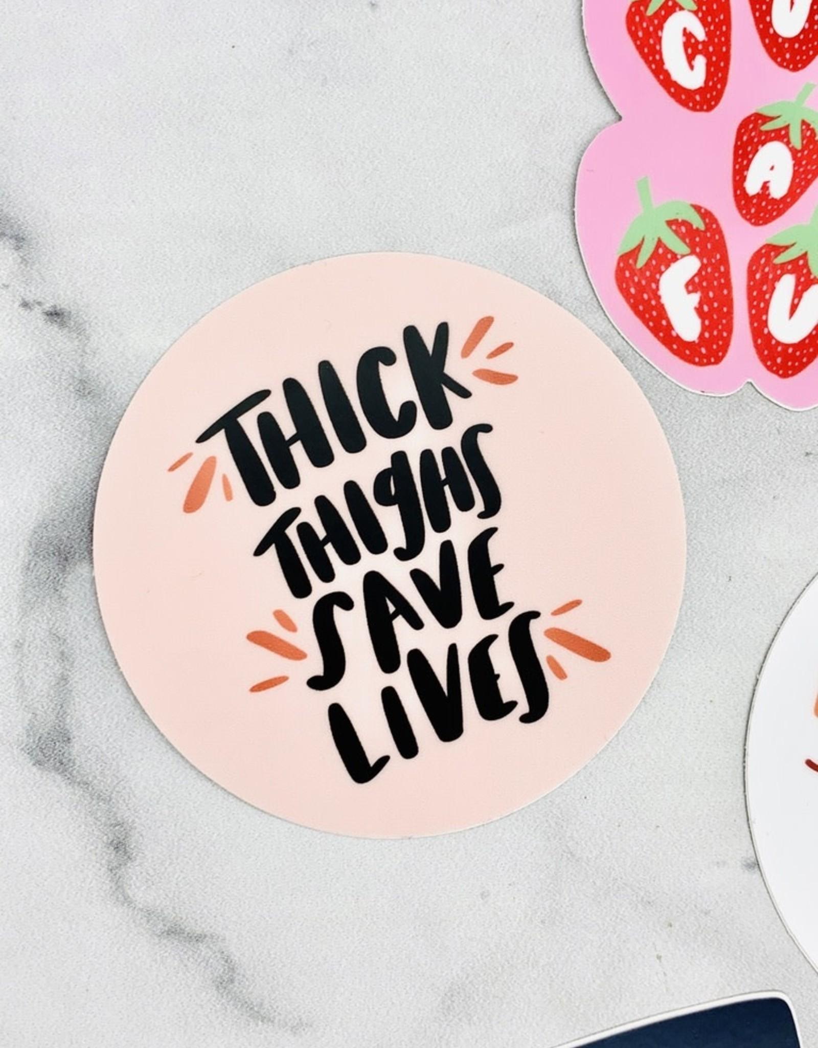 Craft Boner Thick Thighs Save Lives Sticker