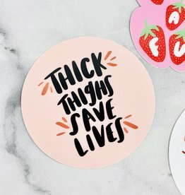 Craft Boner Thick Thighs Save Lives Sticker
