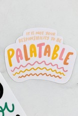 Craft Boner Responsibility to be Palatable Sticker
