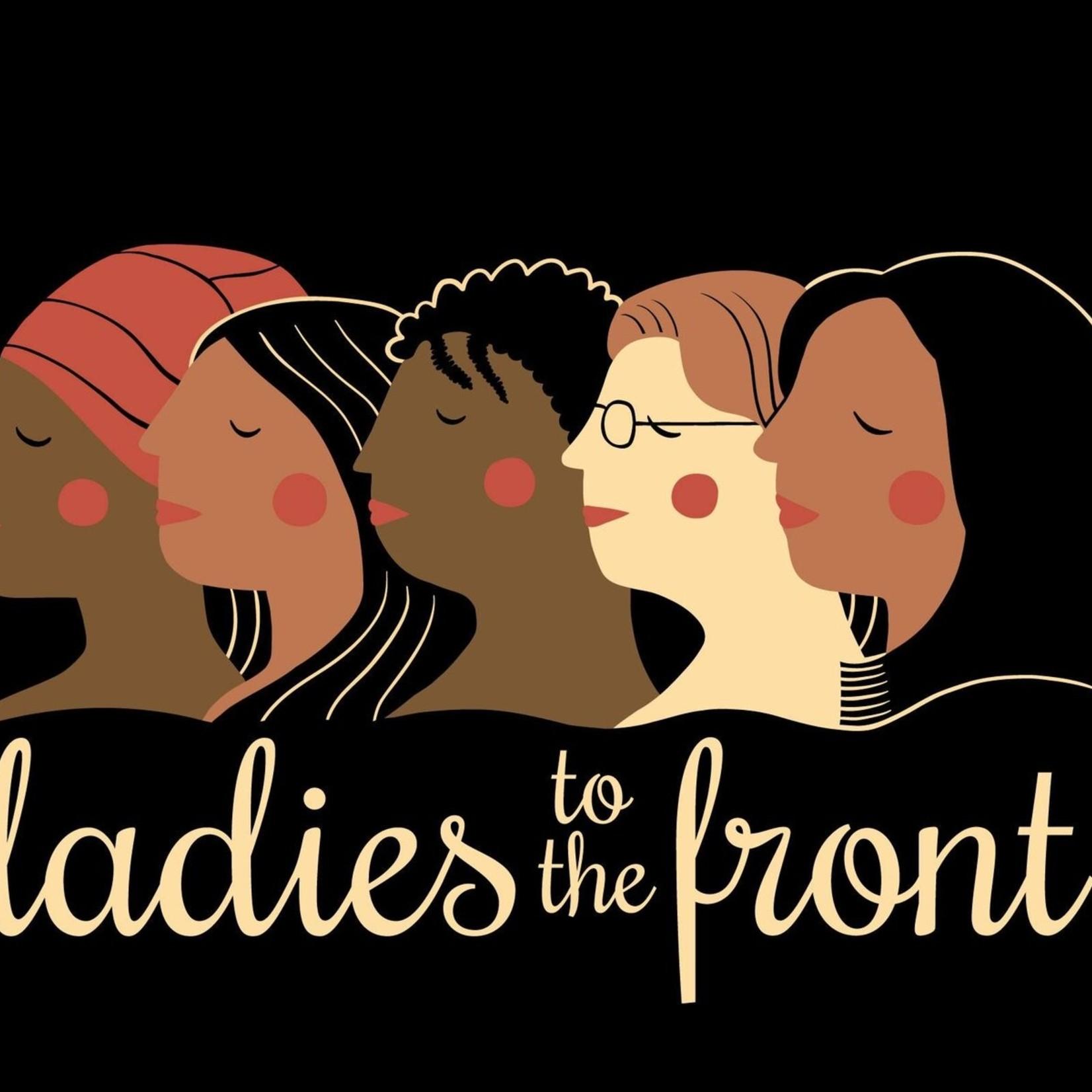 New Ladies to the Front Unisex Tee