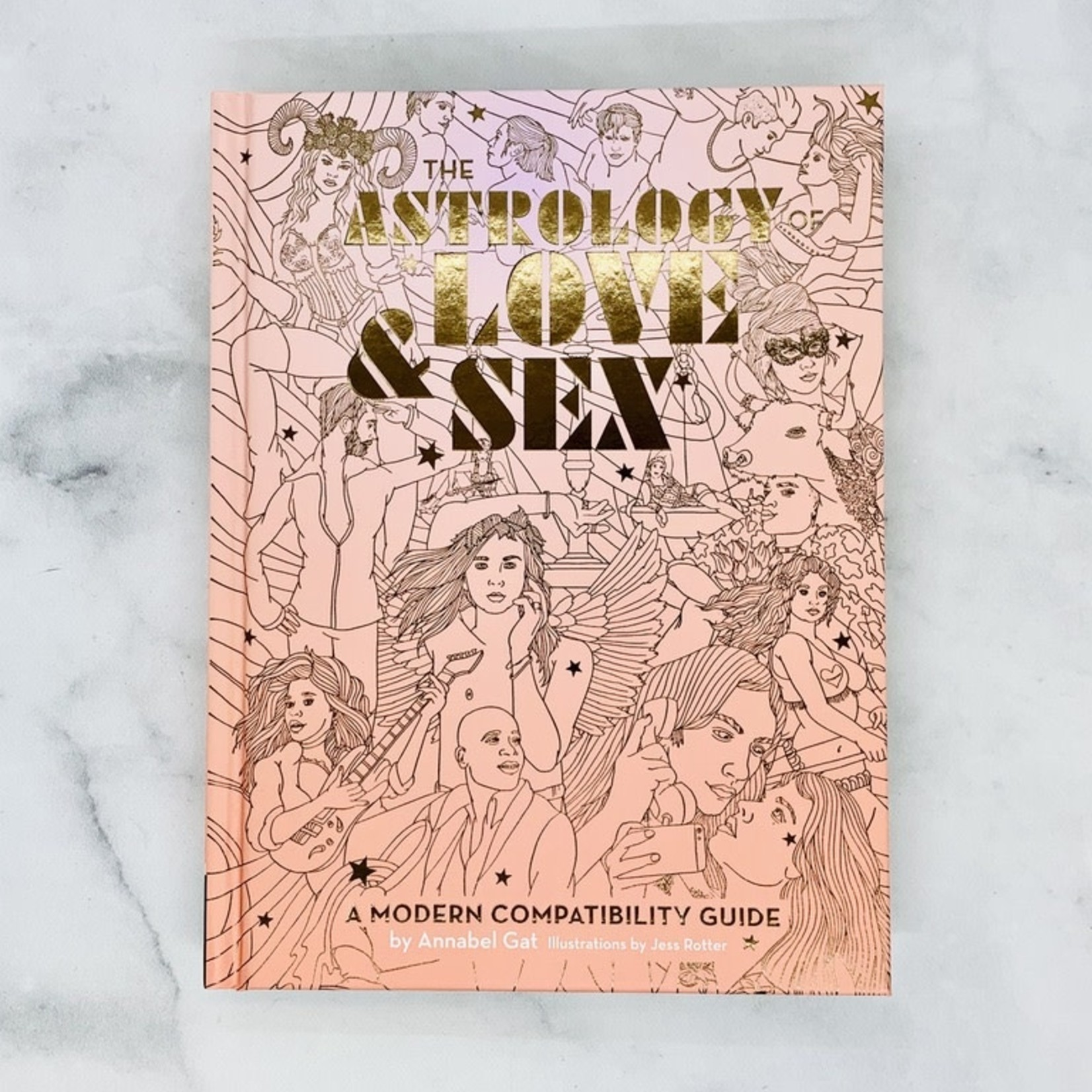The Astrology of Love & Sex:  A Modern Compatibility Guide