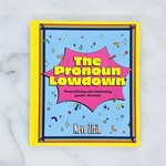 Pronoun Lowdown