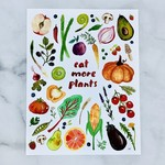 "Eat More Plants 8.5""x11"" Print"