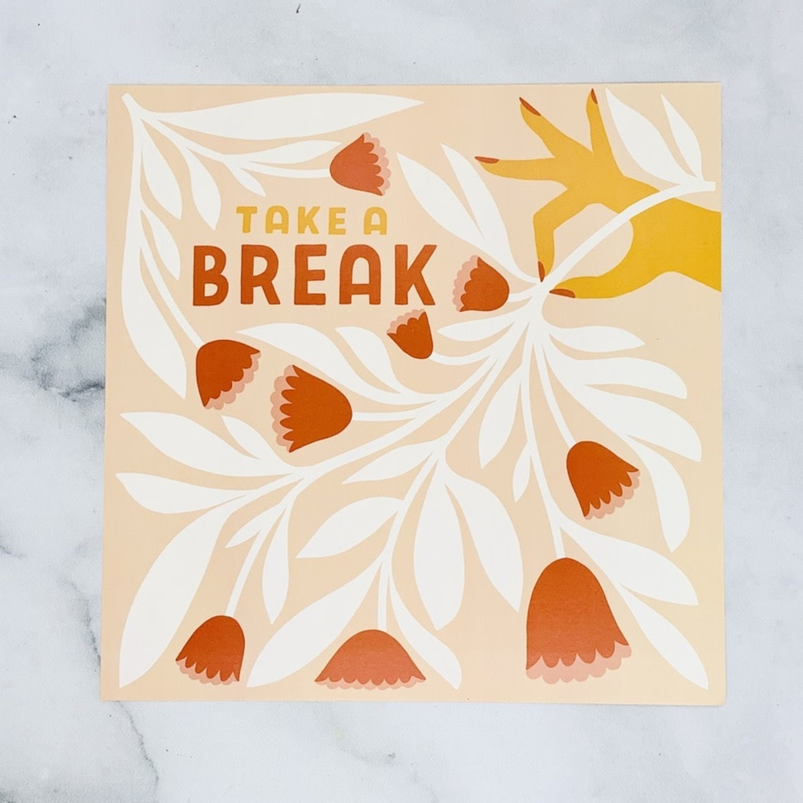 Have A Nice Day c/o Faire Take A  Break Print