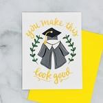 Little Low Studio Look Good Graduation Card