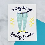 Little Low Studio Fancy Pants Card