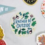 Paper Parasol Press Rather Be Outside Sticker