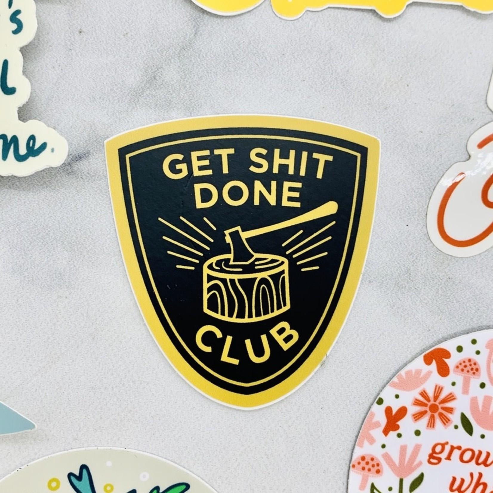 Paper Parasol Press Get Shit Done Club Sticker