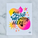 """All Are Welcome Here 8"""" x 10"""" Print"""