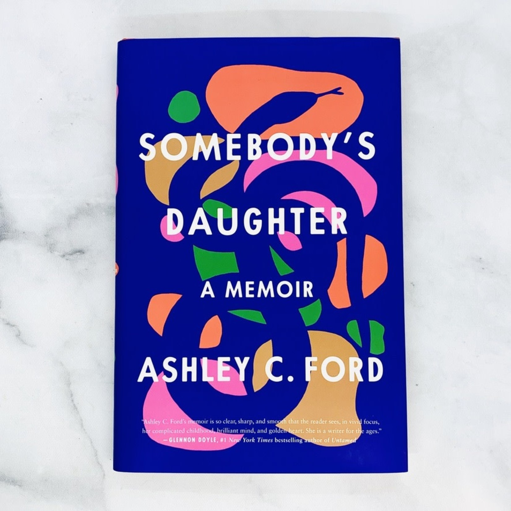 Somebody's Daughter, a Memoir by local author Ashley C. Ford