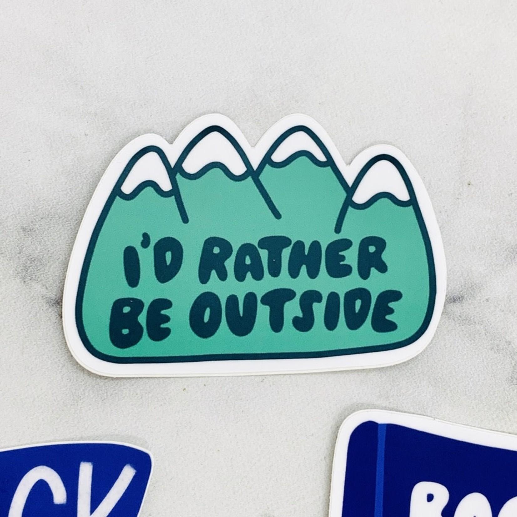 Craft Boner I'd Rather Be Outside Sticker
