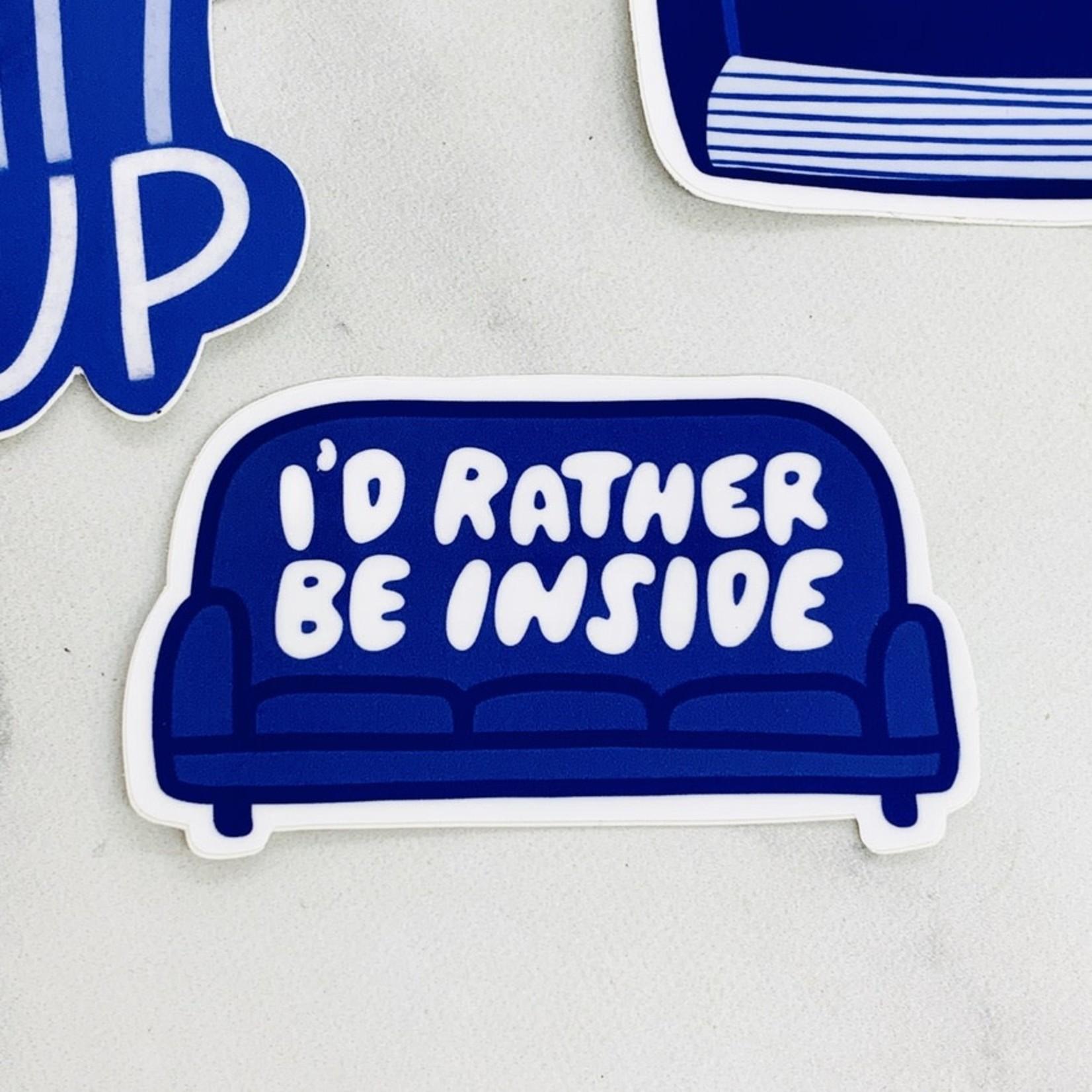 Craft Boner I'd Rather Be Inside Sticker