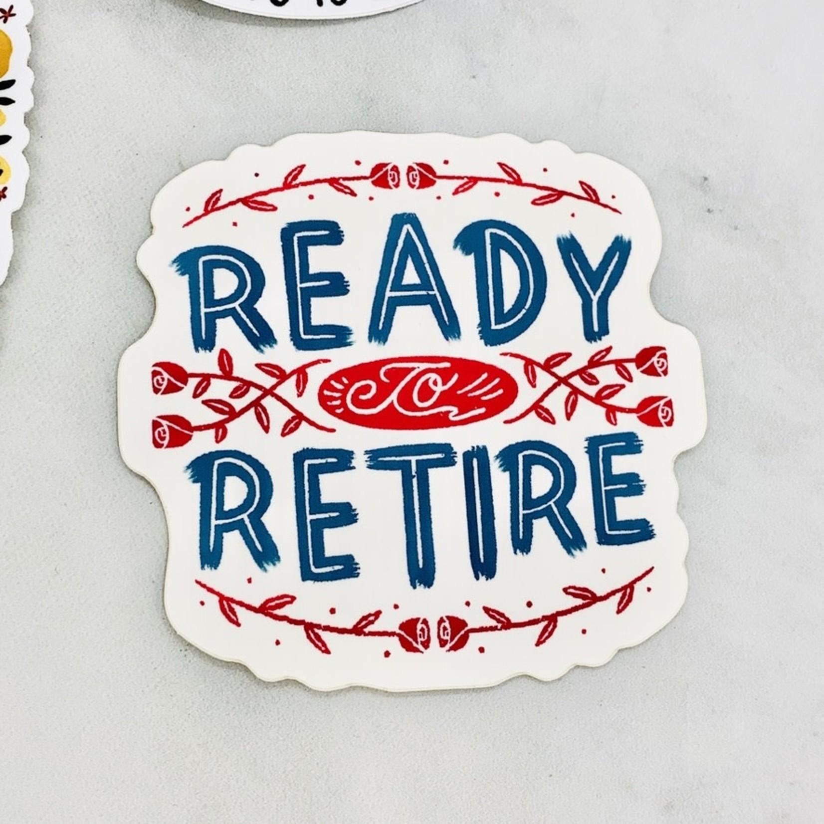 Bench Pressed Ready to Retire Sticker