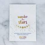 Wander the Stars, A Journal for Finding Insight Through Astrology