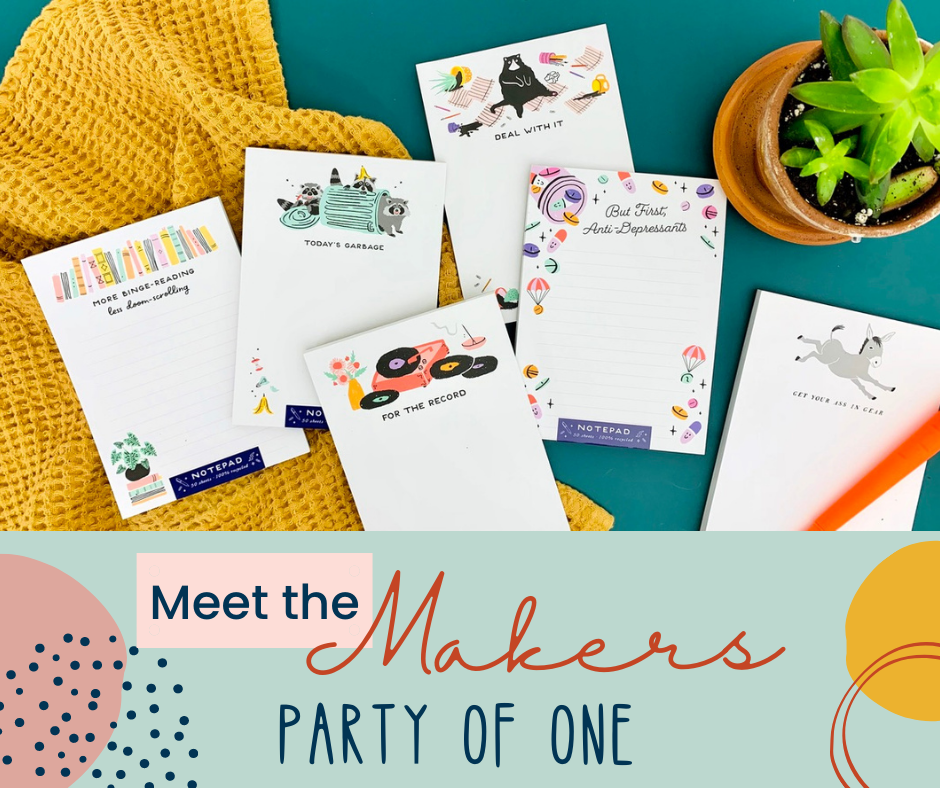 Meet the Makers: Party of One!